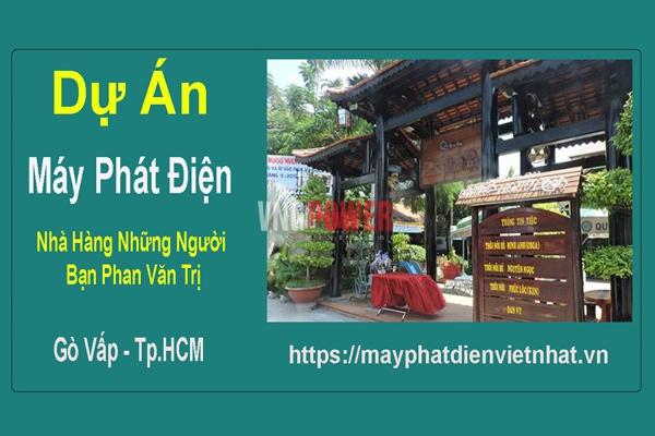 Dự án Máy phát điện Nhà Hàng Những Người Bạn Gò Vấp, Tp.HCM