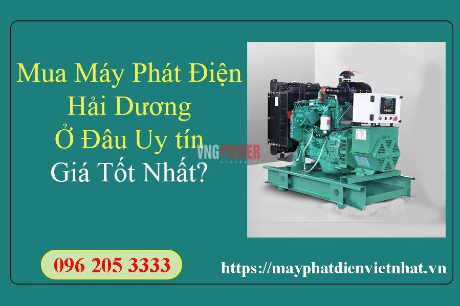 mua-may-phat-dien-hai-duong-o-dau-uy-tin-gia-tot-nhat